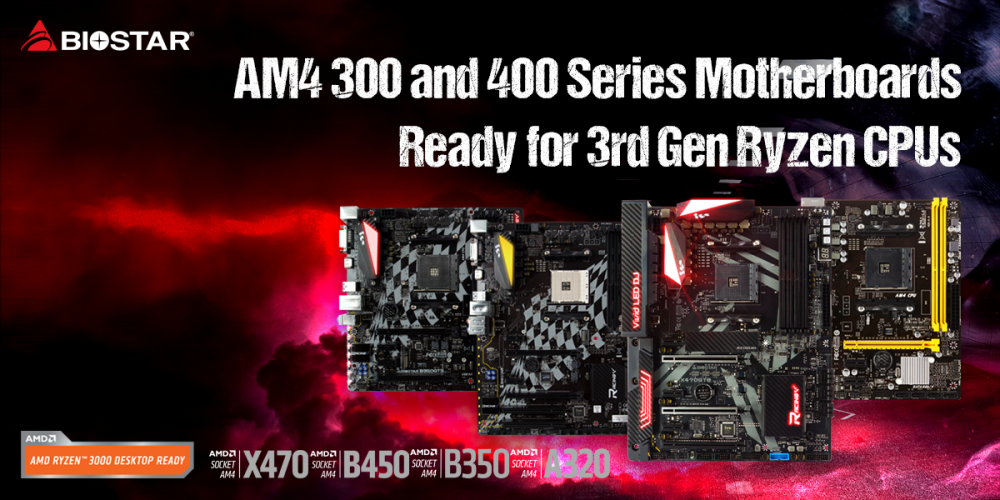 BIOSTAR Confirms AMD Ryzen 3000 Support On 300 & 400 Series