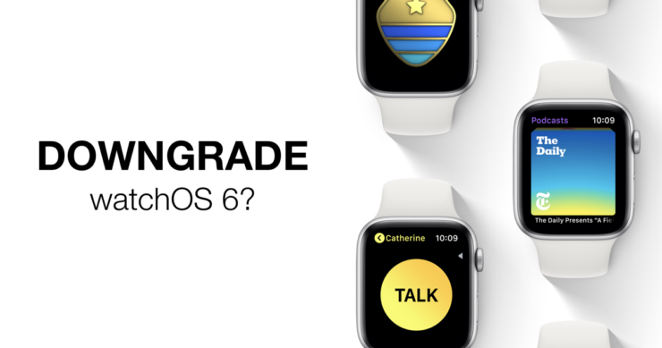 Downgrade watchOS 6 Beta