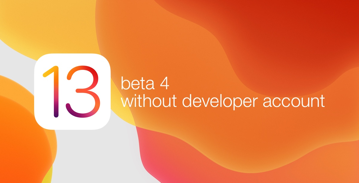 Download iOS 13 Beta 4 / iPadOS Beta 4 Without Apple Developer Account