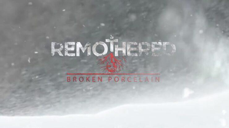 remothered broken porcelain