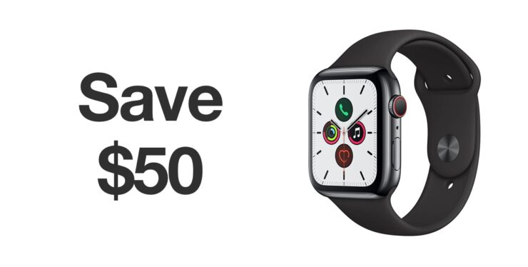 Apple Watch Series 5 up to $50 off