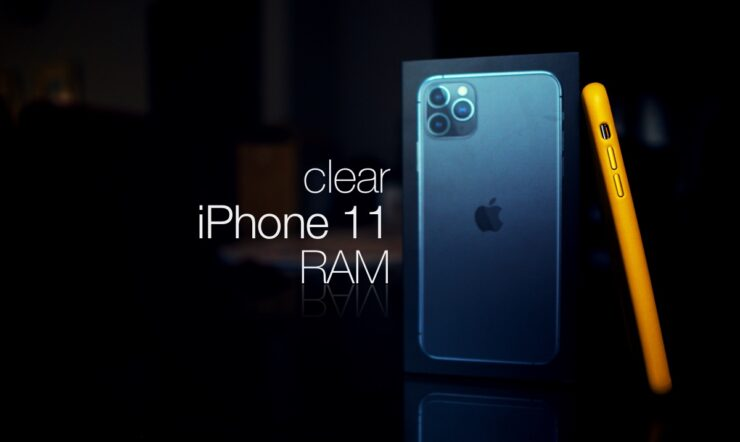 Clear RAM on iPhone 11 Pro Max