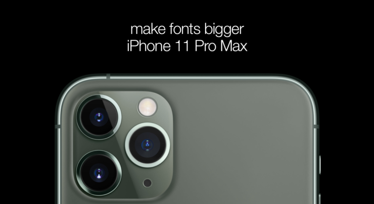 Make Fonts Bigger on iPhone 11 Pro Max