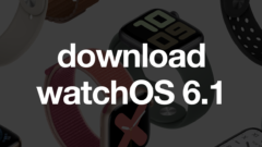 download-watchos-6-1-for-apple-watch
