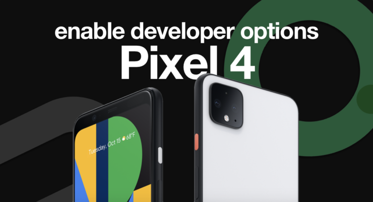 Pixel 4 developer options