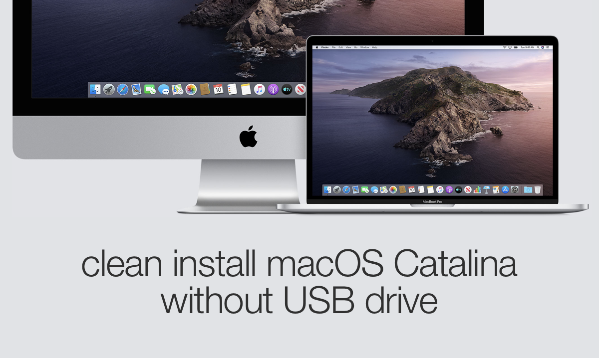 learn to clean install macOS Catalina without a USB installer disk