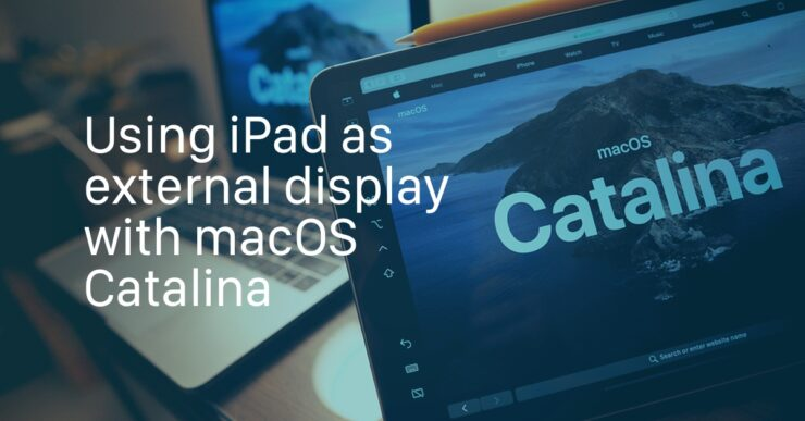 macOS Catalina Sidecar with iPad