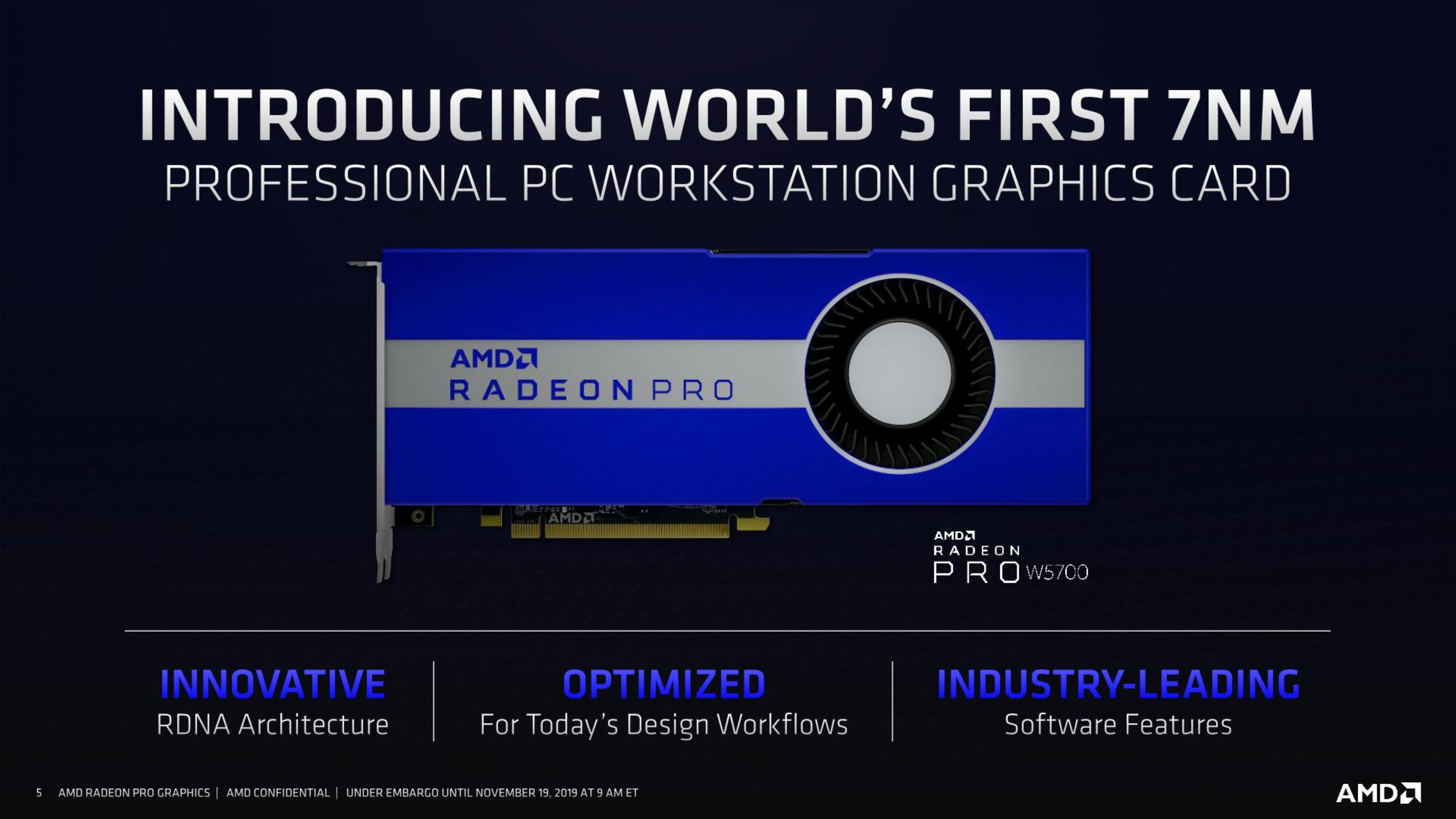 Amd Intros Worlds First 7nm Radeon Pro W5700 Workstation Gpu