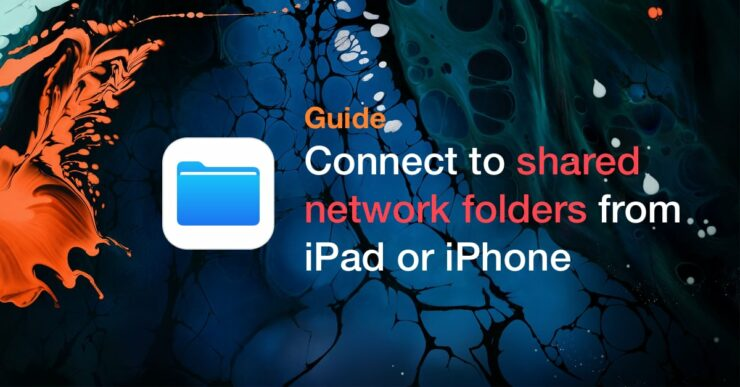 Access Shared Windows Folders on iPhone & iPad Using SMB