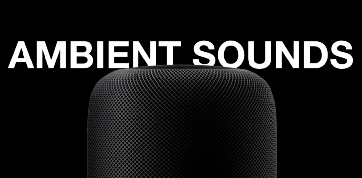 Learn to play Ambient Sounds on HomePod