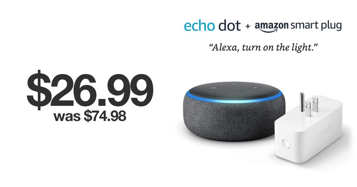 Amazon Echo Dot Smart Plug Bundle For Just 26 99 Was 74 98