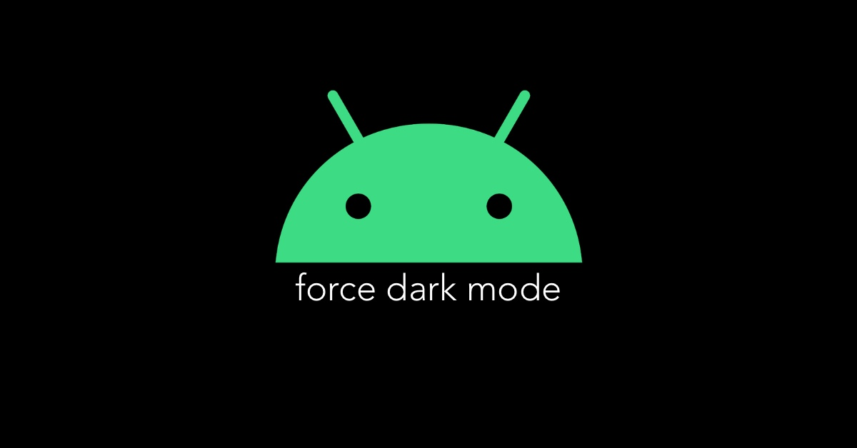 Enable Dark Mode Android 10