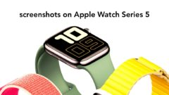 Screenshot on Apple Watch Series 5 tutorial