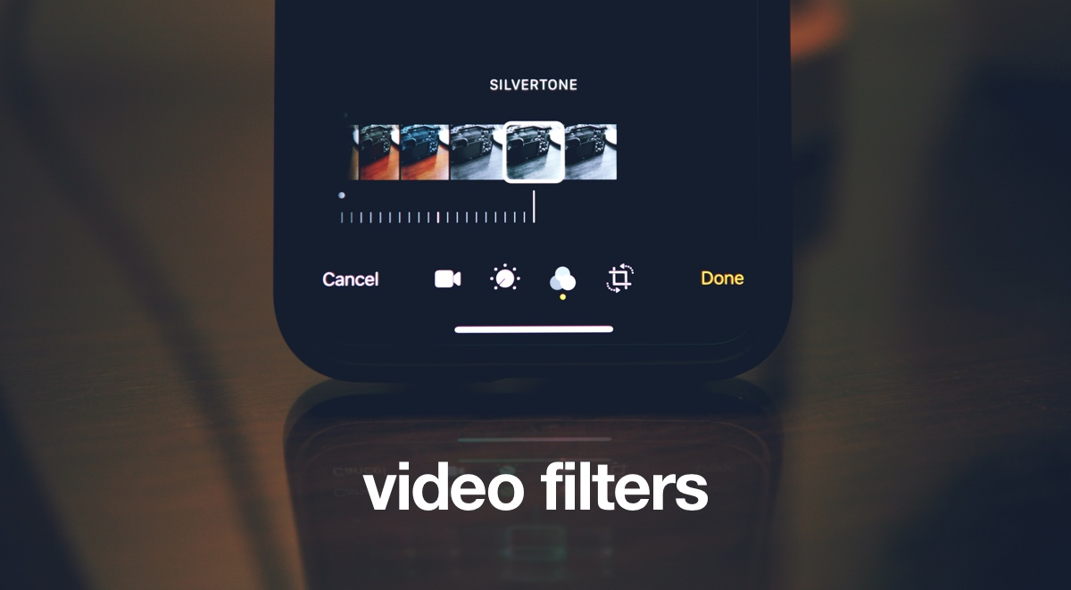 Apply filters to video in iOS 13 / iPadOS 13