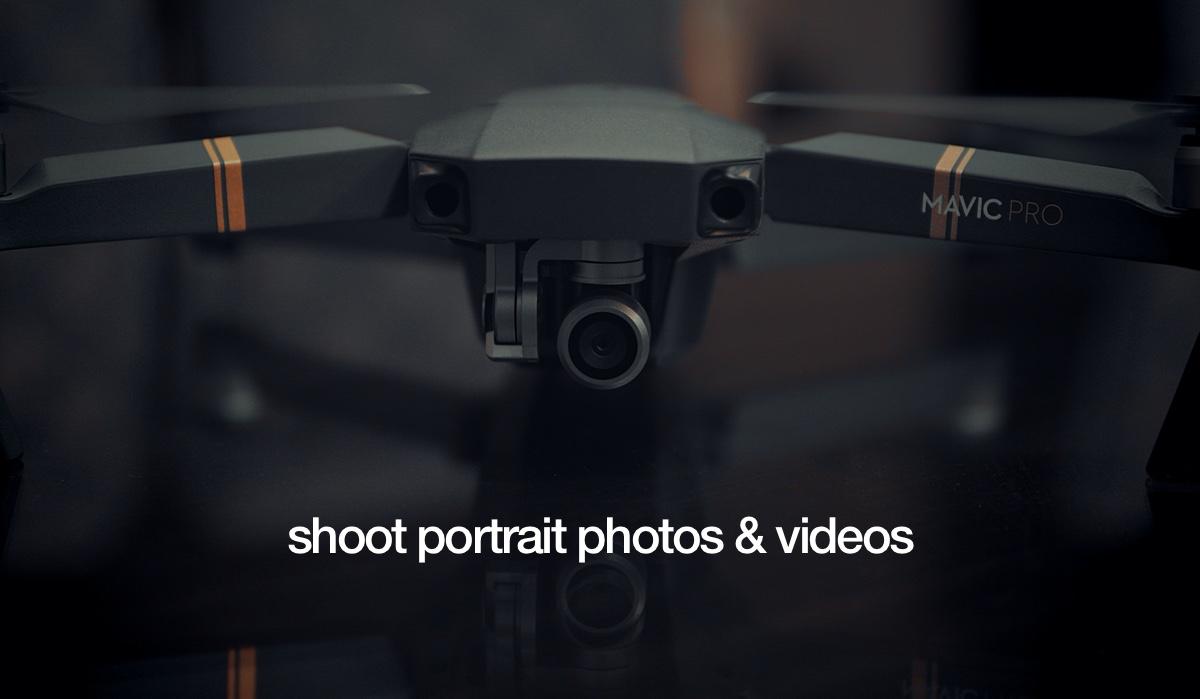 Shoot Portrait Photos and Videos on Mavic