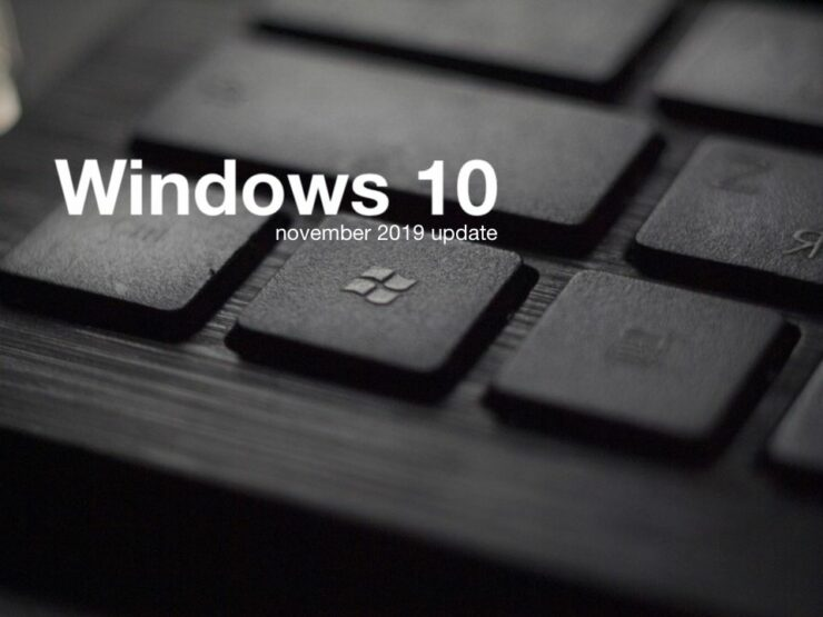 windows 10 november 2019 update windows 10 1909 KB4532695