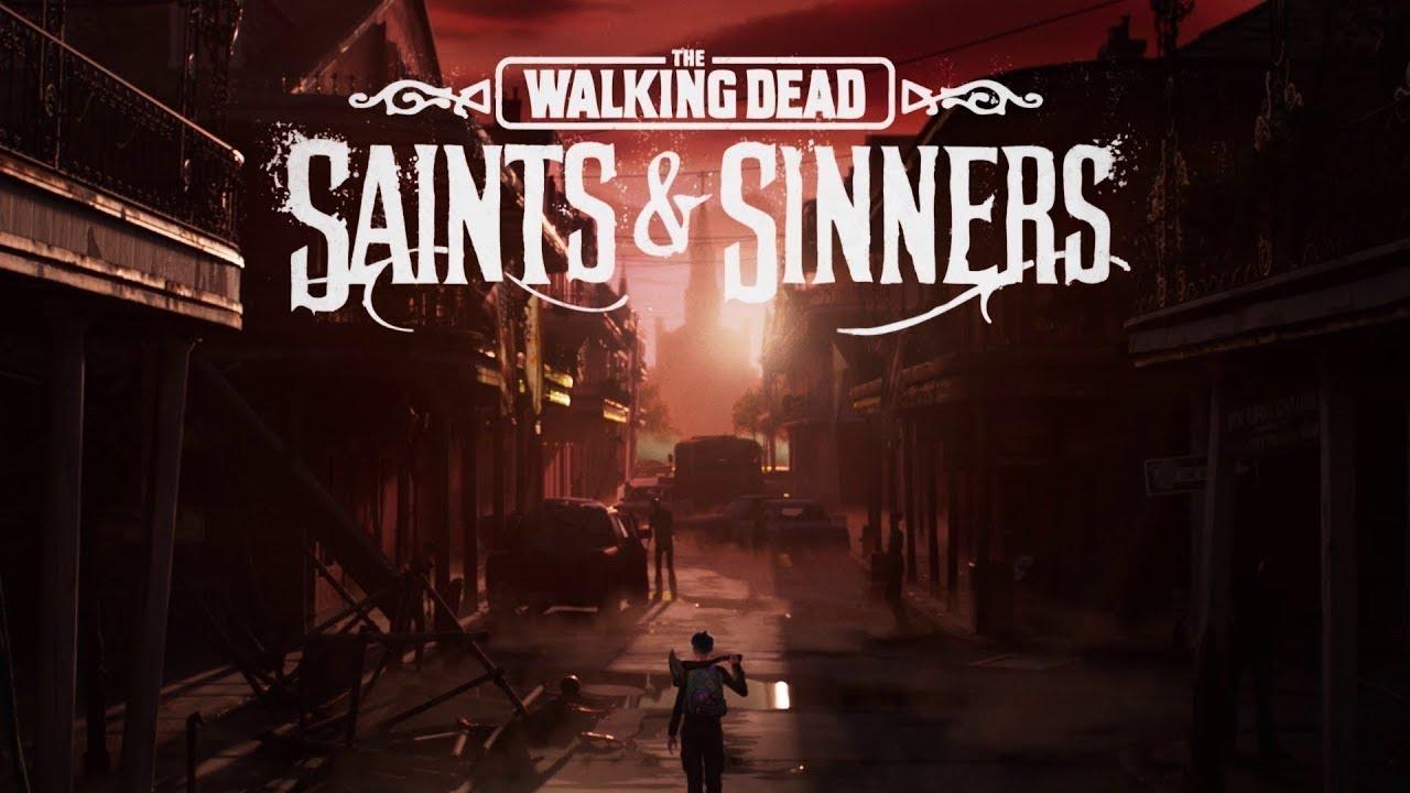 The Walking Dead Saints & Sinners