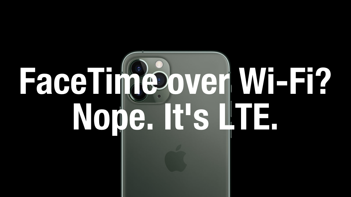 iOS 13 bug switches iPhone to LTE from Wi-Fi during FaceTime