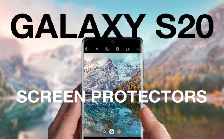 The best Galaxy S20, Galaxy S20+, Galaxy S30 Ultra screen protectors list