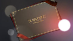 black_desert_online_remastered_gift