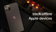 track-offline-apple-devices