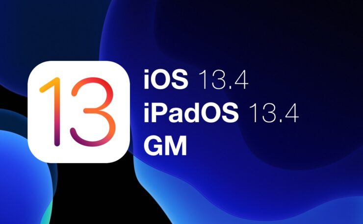 Download iOS 13.4 / iPadOS 13.4 GM today for both iPhone and iPad