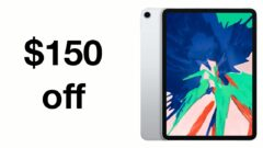 iPad Pro 2018 is $150 off