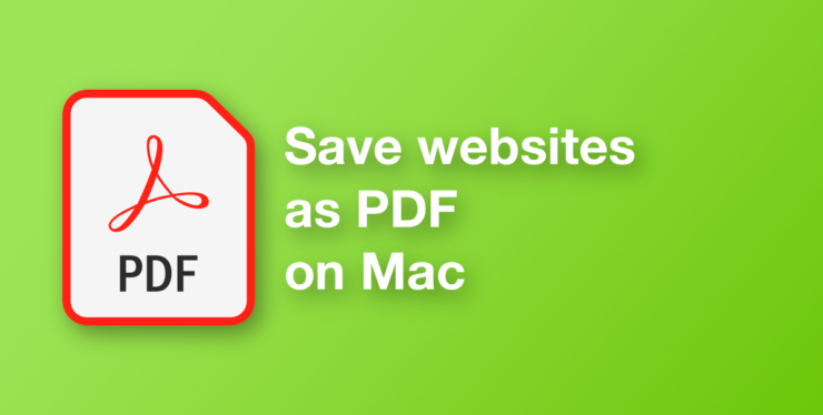 Save a website or webpage as a PDF file on your Mac using Safari
