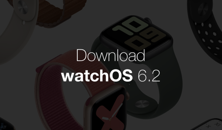 Download watchOS Final Apple Watch watchOS-6.2-download