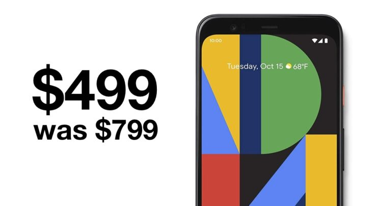 Google Pixel 4 currently discounted to super low price of just $499