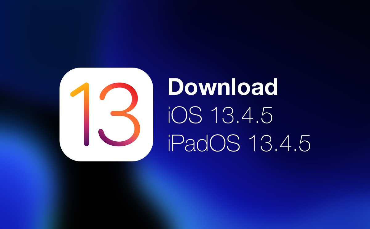 Download iOS 13.4.5 / iPadOS 13.4.5 beta today without a developer account