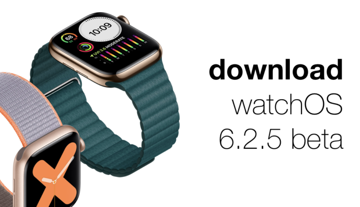 Download watchOS 6.2.5 beta without a developer account today