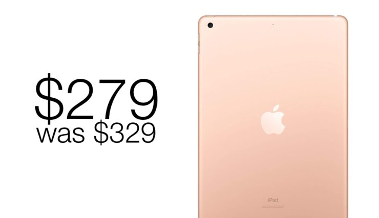 Apple's best value iPad 7 is even more cheaper today at just $279