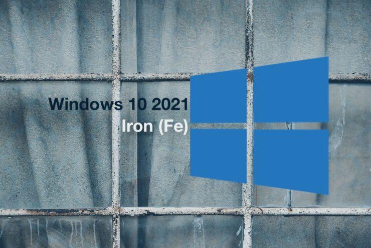 windows 10 iron fe windows 10 2021 windows 10 cumulative update