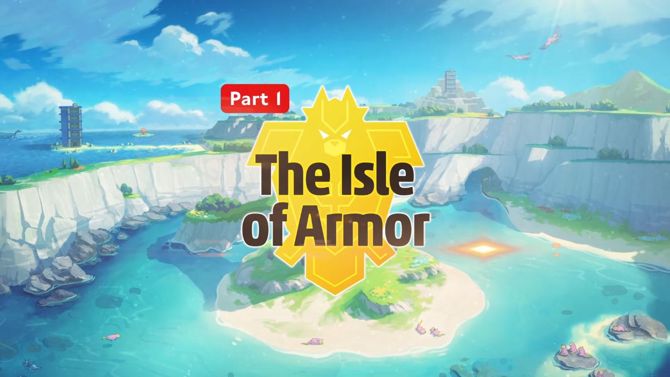 Pokémon Sword and Shield Isle of Armor