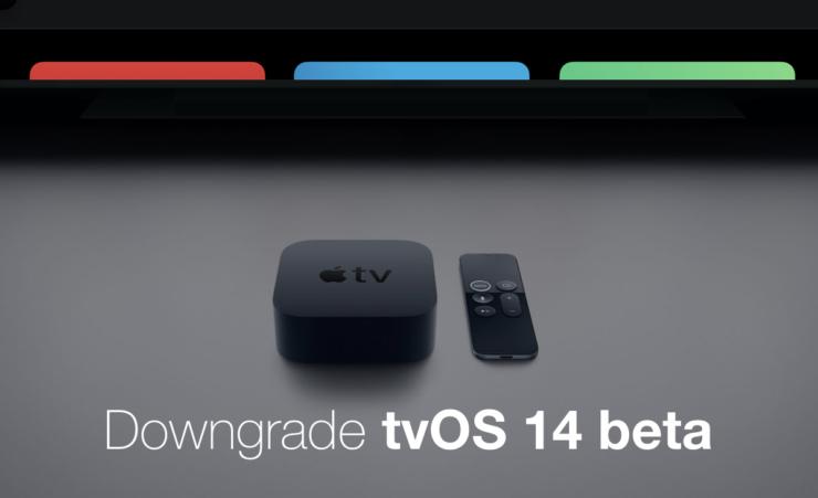 Downgrade tvOS 14 beta to tvOS 13