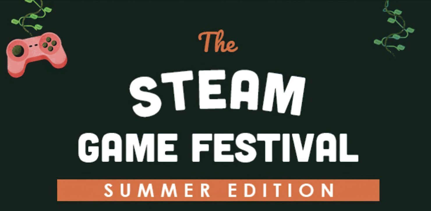 Steam Game Festival: Summer Edition