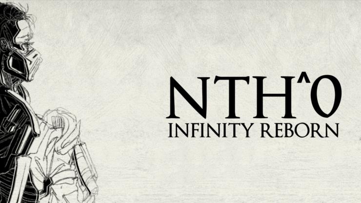 Nth^0 Infinity Reborn