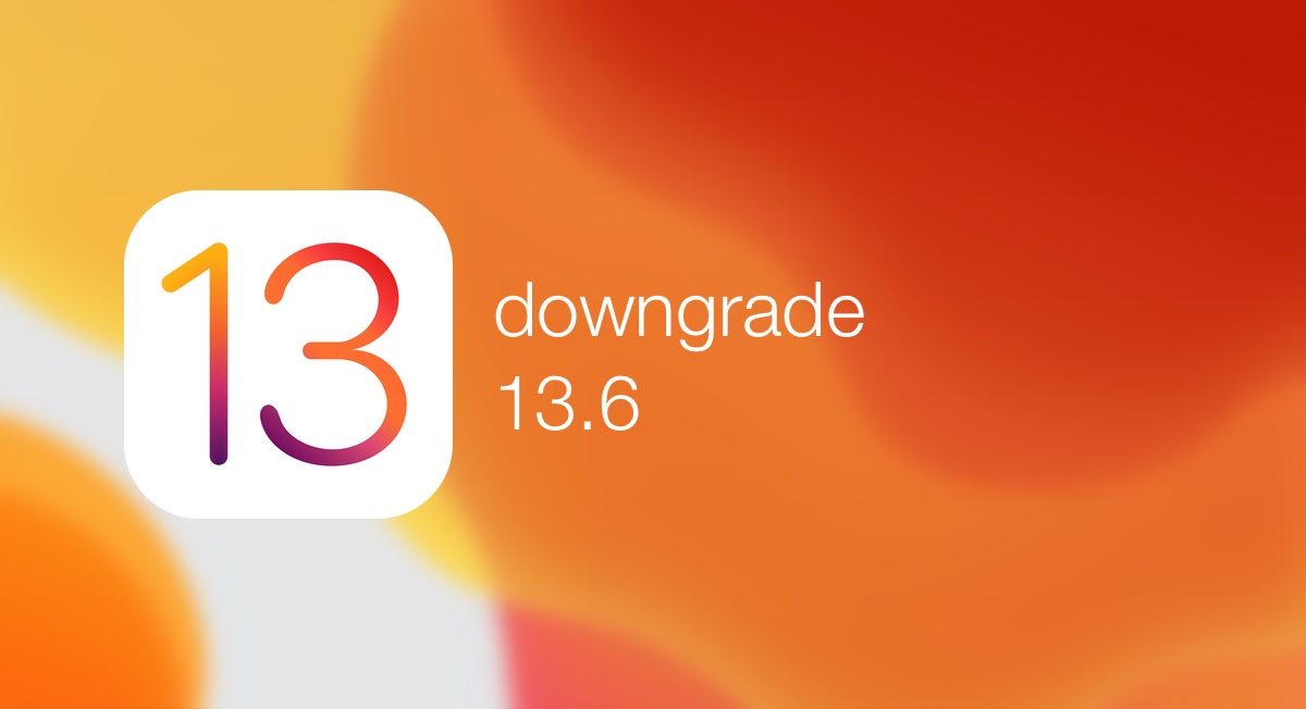 How to downgrade iOS 13.6 to iOS 13.5.1 on iPhone and iPad