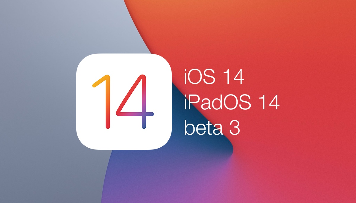 You can now download iOS 14 beta 3 and iPadOS 14 beta 3 for iPhone and iPad
