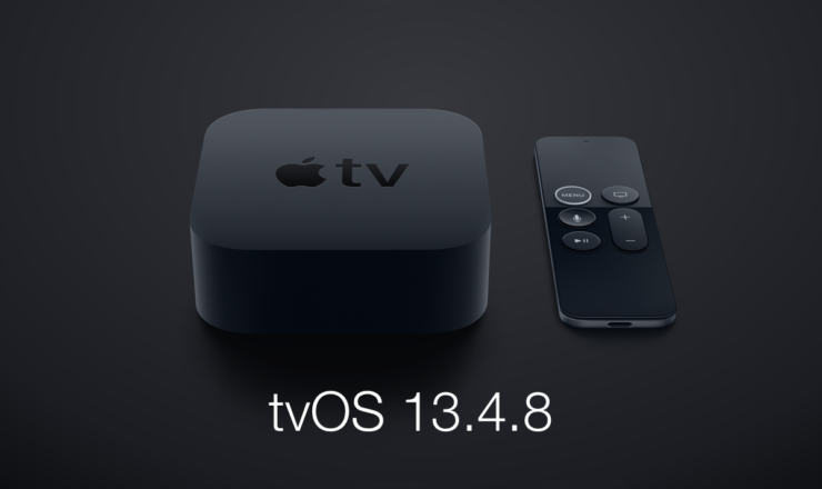 Download tvOS 13.4.8 today for Apple TV HD and 4K models
