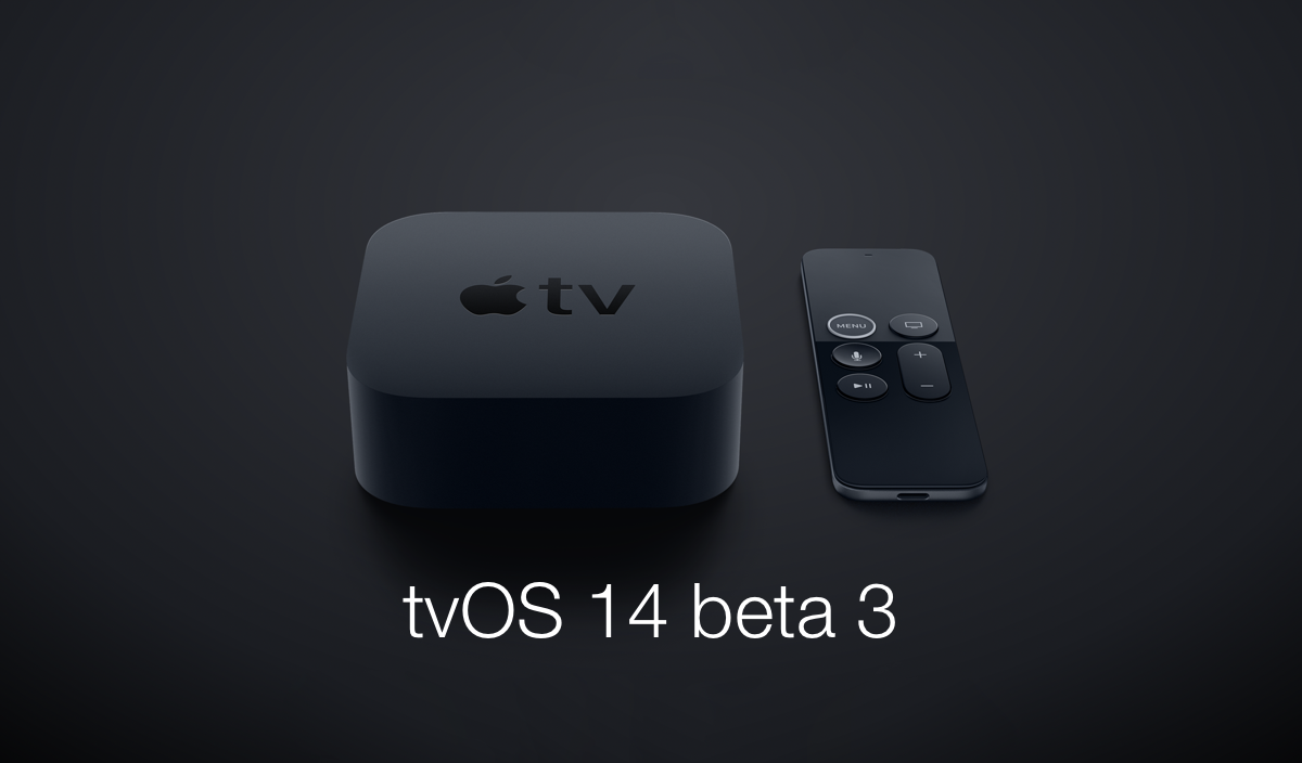 Beta 3 of tvOS 14 now available for download