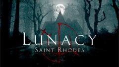 transient-lunacy-saint-rhodes-get-release-periods-01-lunacy-header