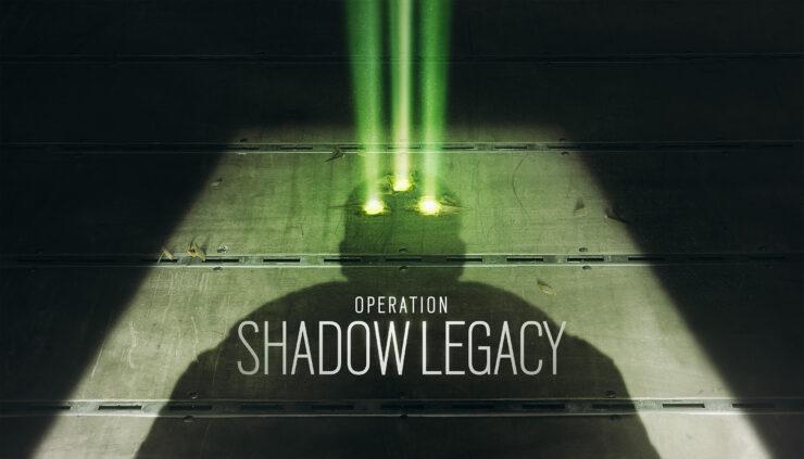 Rainbow Six Siege Operation Shadow Legacy
