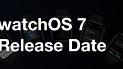 Official watchOS 7 release date announced
