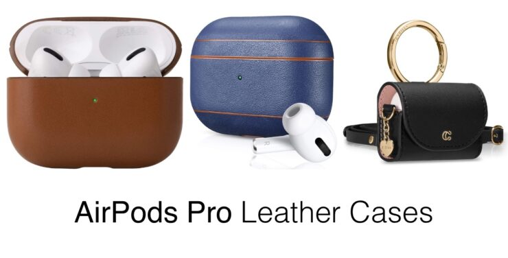 These are the best AirPods Pro leather cases you can buy right now