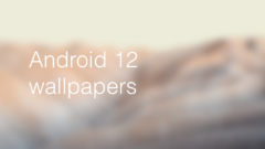 Download Android 12 wallpapers for any device