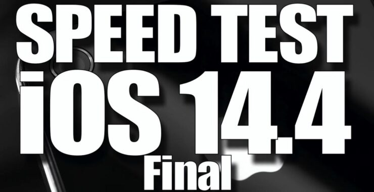 iOS 14.4 Speed Test Comparison