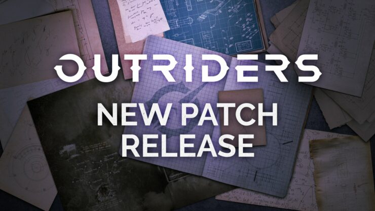 Outriders update