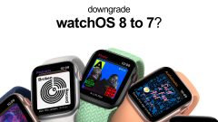 You cannot downgrade from watchOS 8 beta to watchOS 7